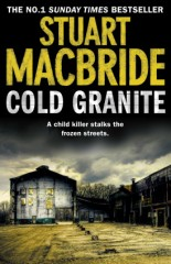 Stuart MacBride - Cold Granite