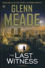 Glenn MEADE - The Last Witness