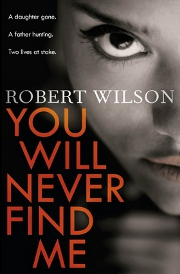 Robert WILSON - You will never find me