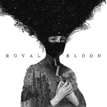 ROYAL BLOOD - 1st album